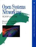 Open Systems Networking, TCP - IP and OSI - David M. Piscitello - Hardcover