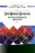 Message Handling and Data Communications X400: The Standards and Their Applications - Bernha...