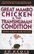 Great Mambo Chicken and the Transhuman Condition Science Slightly over the Edge