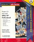 Projects for Microsoft Office 97 Professional: Microsoft, Certified Blue Ribbon Edition