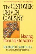 Customer Driven Company Moving from Talk to Action
