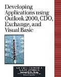 Developing Applications Using Outlook 2000, Cdo, Exchange, and Visual Basic