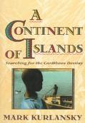 Continent of Islands Searching for the Caribbean Destiny