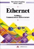 Ethernet; Building a Communications Infrastructure - Heinz-Gerd Hegering - Hardcover
