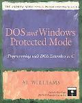 DOS and Windows Protected Mode Programming With DOS Extenders in C