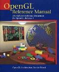 OpenGL Reference Manual: The Official Reference Document for OpenGL, Release 1 - OpenGL Arch...
