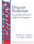 Process Redesign The Implementation Guide for Managers