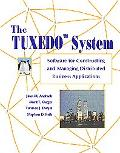 Tuxedo System Software for Constructing and Managing Distributed Business Applications