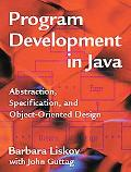 Program Development in Java Abstraction, Specification, and Object-Oriented Design