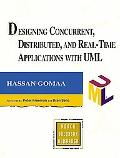 Designing Concurrent, Distributed, and Real-Time Applications With Uml
