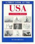 First Look at the USA A Cultural Reader