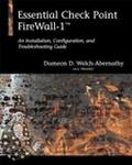 Essential Check Point Firewall-1 An Installation, Configuration, and Troubleshooting Guide
