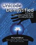 Unicode Demystified A Practical Programmer's Guide to the Encoding Standard