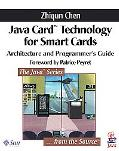 Java Card Technology for Smart Cards Architecture and Programmer's Guide