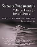 Software Fundamentals Collected Papers by David L. Parnas