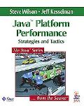 Java Platform Performance Strategies and Tactics