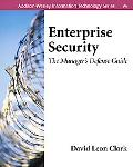 Enterprise Security A Manager's Defense Guide