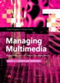 Managing Multimedia Project Management for Web and Convergent Media  People and Processes