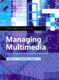 Managing Multimedia Project Management for Web and Convergent Media  Technical Issues