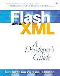 Flash and Xml A Developer's Guide