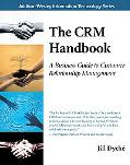 Crm Handbook A Business Guide to Customer Relationship Management
