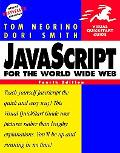 Javascript for the World Wide Web Visual Quickstart Guide