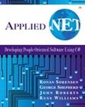 Applied .Net Developing People-Oriented Software Using C#