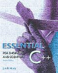 Essential C++ for Engineers and Scientists