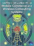Mobile Commerce and Wireless Computing Systems
