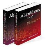 Algorithms in C, Parts 1-5 (Bundle): Fundamentals, Data Structures, Sorting, Searching, and ...