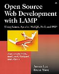 Open Source Web Development With Lamp Using Linux, Apache, Mysql, Perl, and Php