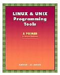 Linux and Unix Programming Tools A Primer for Software Developers