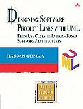 Designing Software Product Lines With Uml From Use Cases to Pattern-Based Software Architect...