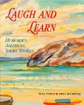 Laugh and Learn Humorous American Short Stories