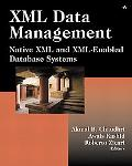 Xml Data Management Native Xml and Xml-Enabled Database Systems