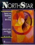 Focus on Reading and Writing: High Intermediate Level (Northstar)