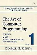 Art Of Computer Programming, Fascicle 1 MMIX -- A RISC Computer For The New Millennium