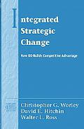Integrated Strategic Change How Od Builds Competitive Advantage