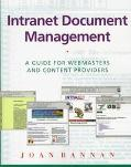Intranet Document Management: A Guide for Webmasters and Content Providers - Joan Bannan - P...