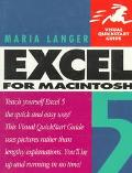 Excel 5 for MacIntosh (Visual QuickStart Guide)