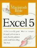 Macintosh Bible Guide to Excel 5 - Patrick J. Burns - Paperback