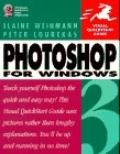 PhotoShop 3 for Windows (Visual QuickStart Guide) - Elaine Weinmann - Paperback