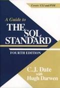 Guide to the SQL Standard A User's Guide to the Standard Database Language SQL