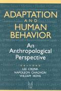 Adaptation and Human Behavior An Anthropological Perspective