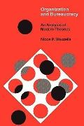 Organization and Bureaucracy an Analysis of Modern Theories