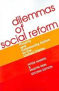 Dilemmas of Social Reform Poverty And Community Action in the United States