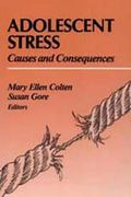 Adolescent Stress Causes and Consequences