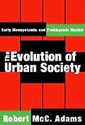 Evolution of Urban Society Early Mesopotamia and Prehispanic Mexico