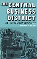 Central Business District A Study in Urban Geography