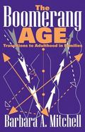 Boomerang Age Transitions to Adulthood in Families